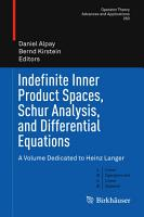 Indefinite Inner Product Spaces  Schur Analysis  and Differential Equations PDF