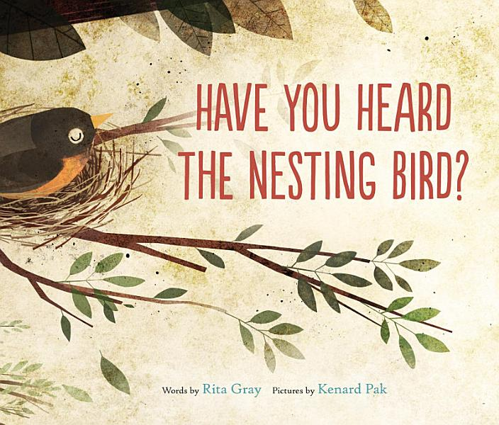 Download Have You Heard the Nesting Bird  Book
