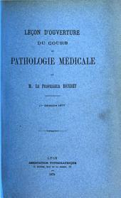 Leçon d'ouverture du cours de Pathologie médicale: 1er déc. 1877