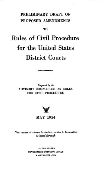 Preliminary Draft Of Proposed Amendments To Rules Of Civil Procedure For The Districts Courts Of The United States