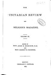 The Unitarian Review: Volume 3
