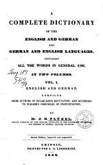 A Complete Dictionary of the English and German and English Languages