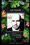 Joe Rogan Epic Coloring Book