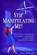 Stop Manipulating Me  PDF