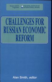 Challenges for Russian Economic Reform