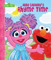 Abby Cadabby's Rhyme Time (Sesame Street Series)