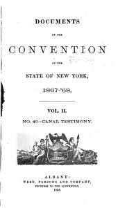 Documents of the Convention of the State of New York, 1867-'68: Volume 2