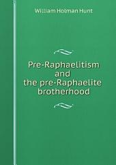 Pre-Raphaelitism and the pre-Raphaelite brotherhood