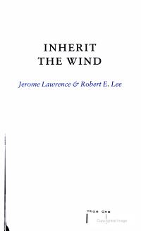 Inherit the Wind  Jerome Lawrence   Robert E  Lee