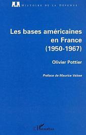 Les bases américaines en France: 1950-1967