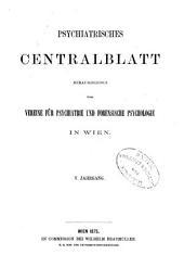 Psychiatrisches centralblatt: Band 5