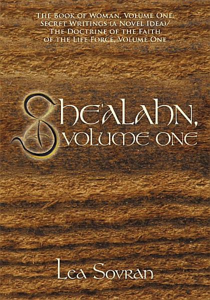 She'alahn, Volume One