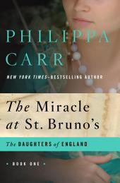 The Miracle at St. Bruno's