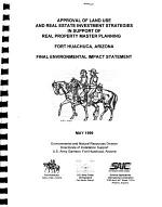 Fort Huachuca Real Property Master Planning, Approval of Land Use and Real Estate Investment Strategies