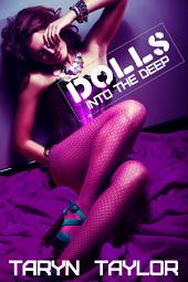 DOLLS: Into the Deep