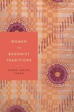 Women in Buddhist Traditions PDF