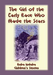 The Girl From The Early Race Who Made The Stars Book PDF