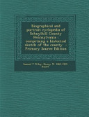Biographical and Portrait Cyclopedia of Schuylkill County Pennsylvania PDF