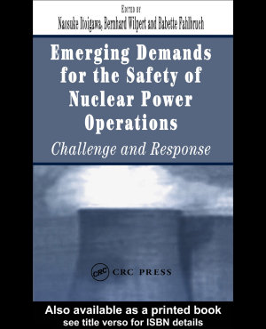 Emerging Demands for the Safety of Nuclear Power Operations