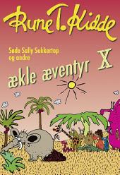 Søde Sally Sukkertop og andre ækle æventyr 10