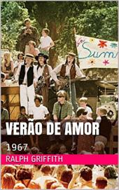 Verão de Amor: 1967