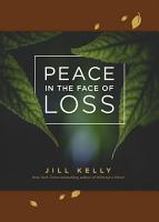 Peace in the Face of Loss PDF