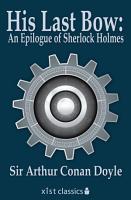 His Last Bow  An Epilogue of Sherlock Holmes PDF
