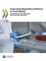 Improving Regulatory Delivery in Food Safety Mitigating Old and New Risks, and Fostering Recovery