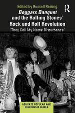 Beggars Banquet and the Rolling Stones' Rock and Roll Revolution