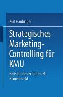 Strategisches Marketing Controlling f  r KMU PDF