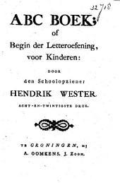 ABC boek, of Begin der letteroefening, voor kinderen