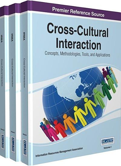 Cross Cultural Interaction  Concepts  Methodologies  Tools  and Applications PDF
