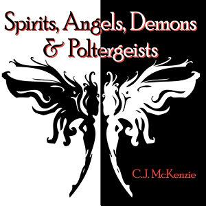 Spirits  Angels  Demons   Poltergeists