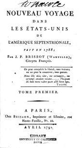 Nouveau voyage dans les États-Unis de l'Amérique Septentrionale: fait en 1788