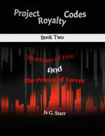 Project Royalty Codes: Book Two Shadows of Fire and the Prince of Fire