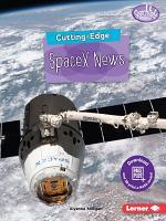 Cutting-Edge SpaceX News