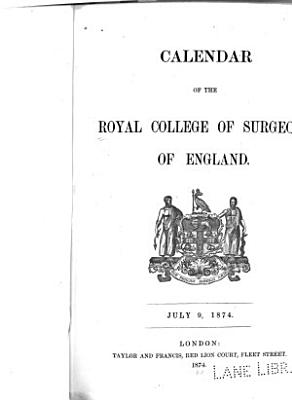 Calendar of the Royal College of Surgeons of England  1874 PDF