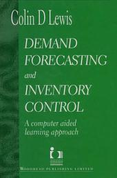 Demand Forecasting and Inventory Control
