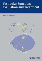 Vestibular Function: Evaluation and Treatment