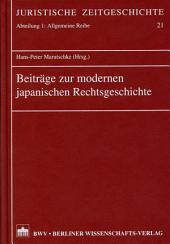 Beiträge zur Modernen Japanischen Rechtsgeschichte