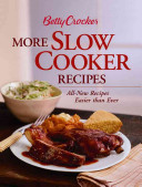 Betty Crocker More Slow Cooker Recipes