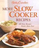 Betty Crocker More Slow Cooker Recipes