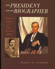 The President and His Biographer PDF