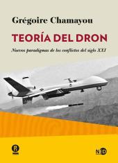 Teoría del dron: Nuevos paradigmas de los conflictos del siglo XXI