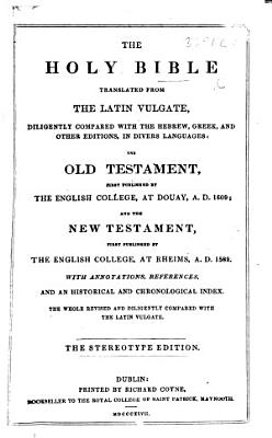 The Holy Bible Translated from the Latin Vulgate  Etc PDF