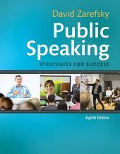 Public Speaking: Strategies for Success, Edition 8