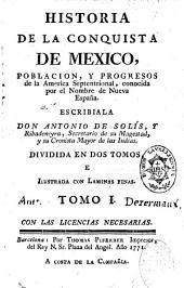 Historia de la conquista de Mexico: poblacion y progreses de la America septentrional
