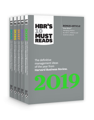 5 Years of Must Reads from HBR  2019 Edition