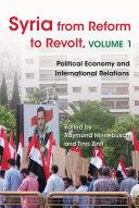Syria from Reform to Revolt