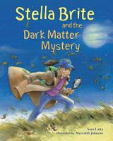Stella Brite and the Dark Matter Mystery PDF